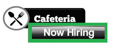 Graphic - cafeteria now hiring